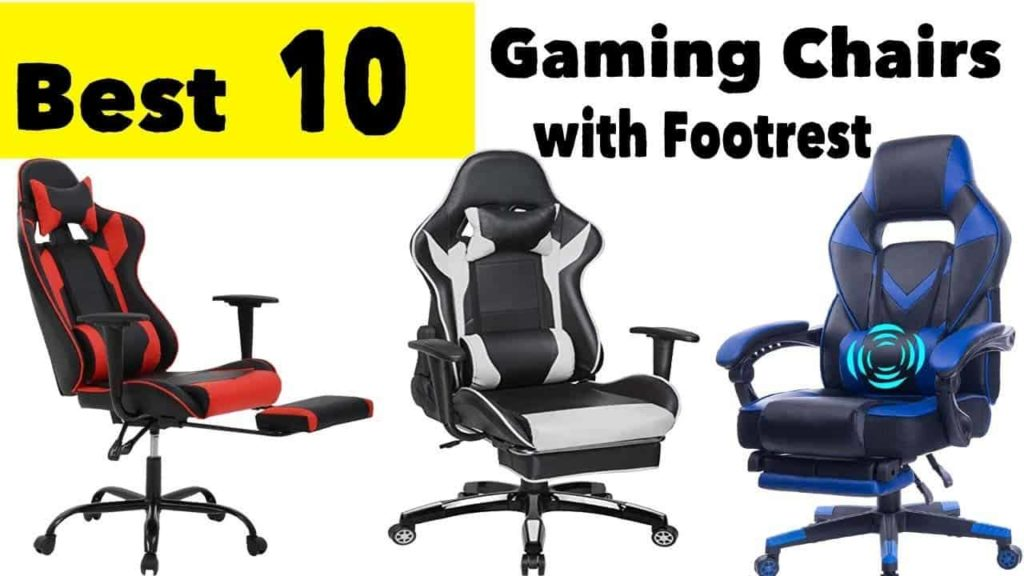 best gaming chairs with footrest