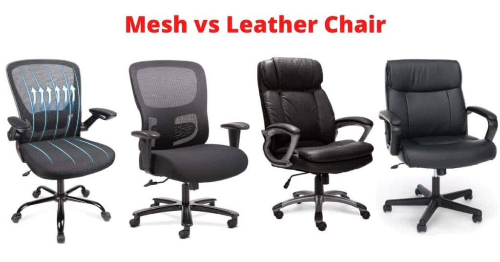mesh vs leather chair