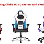What gaming chairs do streamers use