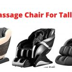 Best Massage Chair For Tall Person